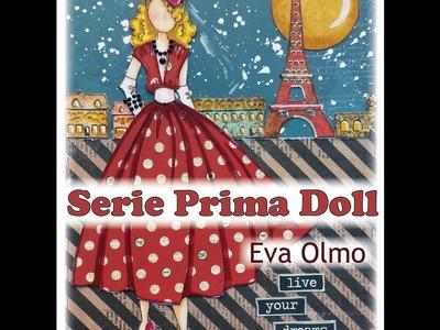 Serie Prima Doll: Live your dreams