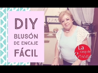 DIY- BLUSÓN CON ENCAJE RÁPIDO. BLOUSE WITH LACE - FAST TECHNIQUE