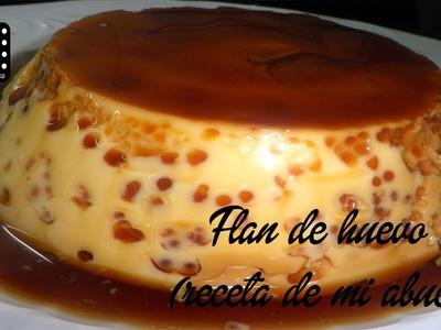 Flan de Huevo (Receta de mi abuela)