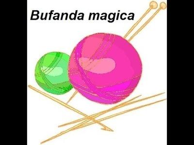 Bufanda magica tejida con dos agujas