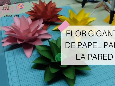 Flor Gigante de Papel para la Pared - Video #8 | Luzka's Creations ✿