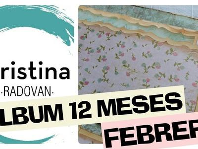 TUTORIAL ALBUM GRANDE SCRAP 12 MESES PARTE 3 FEBRERO