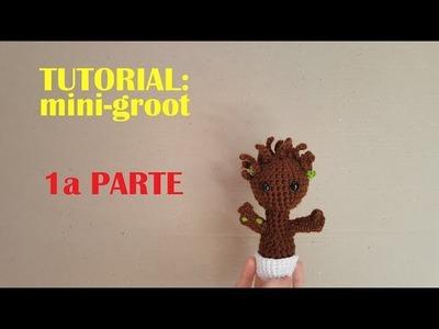 Tutorial de Mini - Groot en Amigurumi (paso a paso) Parte 1