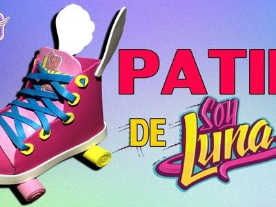 COMO HACER PATIN DE SOY LUNA