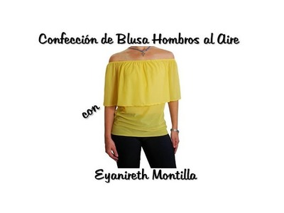 Confección de Blusa Hombros al aire