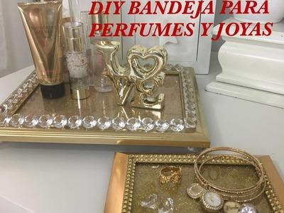 DIY BANDEJA PARA PERFUMES | BANDEJA PARA TOCADOR O CLOSET