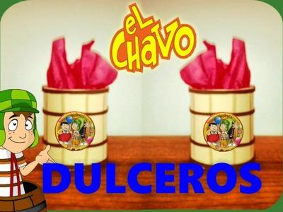 DULCERO DEL BARRIL DEL CHAVO *PETICION*