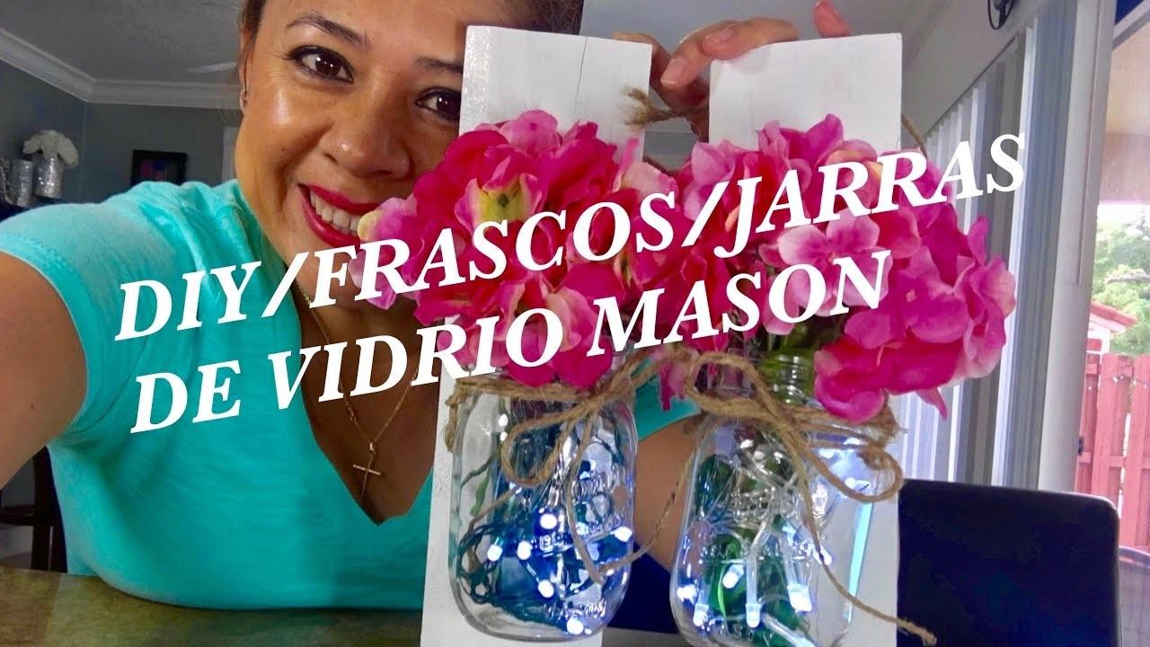 FRASCOS DE VIDRIO   MASON JAR   INSPIRACION PINTEREST