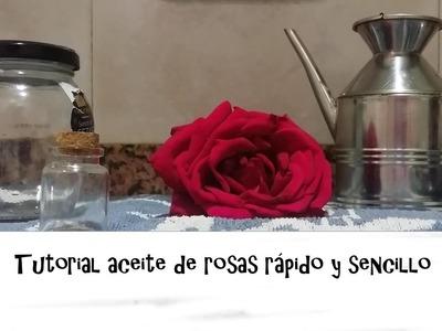 Tutorial aceite de rosas rápido y sencillo| Laurico