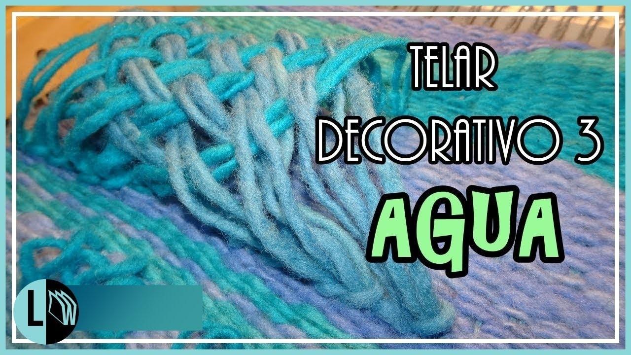 Tutorial Telar Decorativo 3 Paso A Paso Fantasía Agua Tapiz