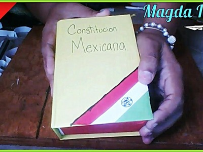 Caja en Forma de Libro de la Constitución Mexicana. Especial México #3. Magda Ideas