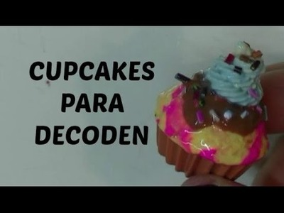 Como hago Cupcakes para Decoden   Fimo
