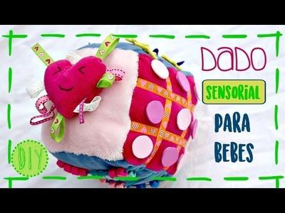 Dado Sensorial para bebés -DIY- fácil