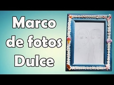 Decorar Marco De Fotos Con Decoden