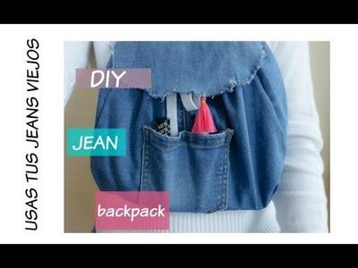 DIY |  Mochila de jean | sin usar máquina de coser