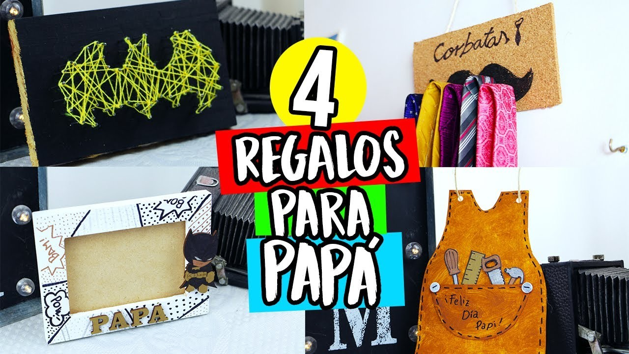 ¡4 REGALOS FÁCILES PARA PAPÁ! (IDEAS DE ÚLTIMO MINUTO)   Paulettee