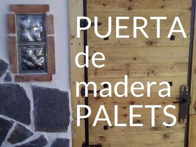 PUERTA de madera de PALETS