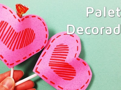 Decoración de piruletas para San Valentín | facilisimo.com