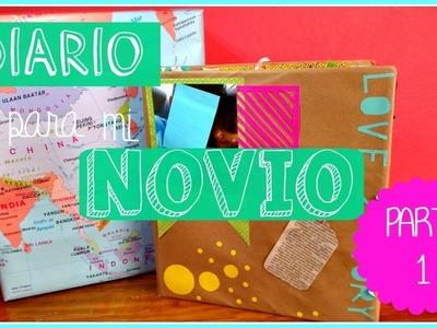 DIARIO CREATIVO PARA MI NOVIO.A PARTE 1 (EXPLICACIÓN) ????