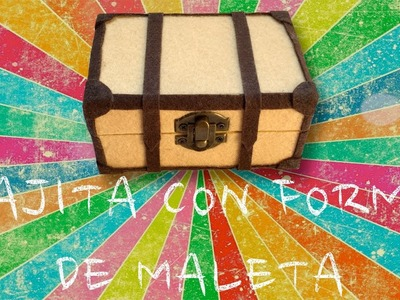 DIY - Cajita con forma de maleta
