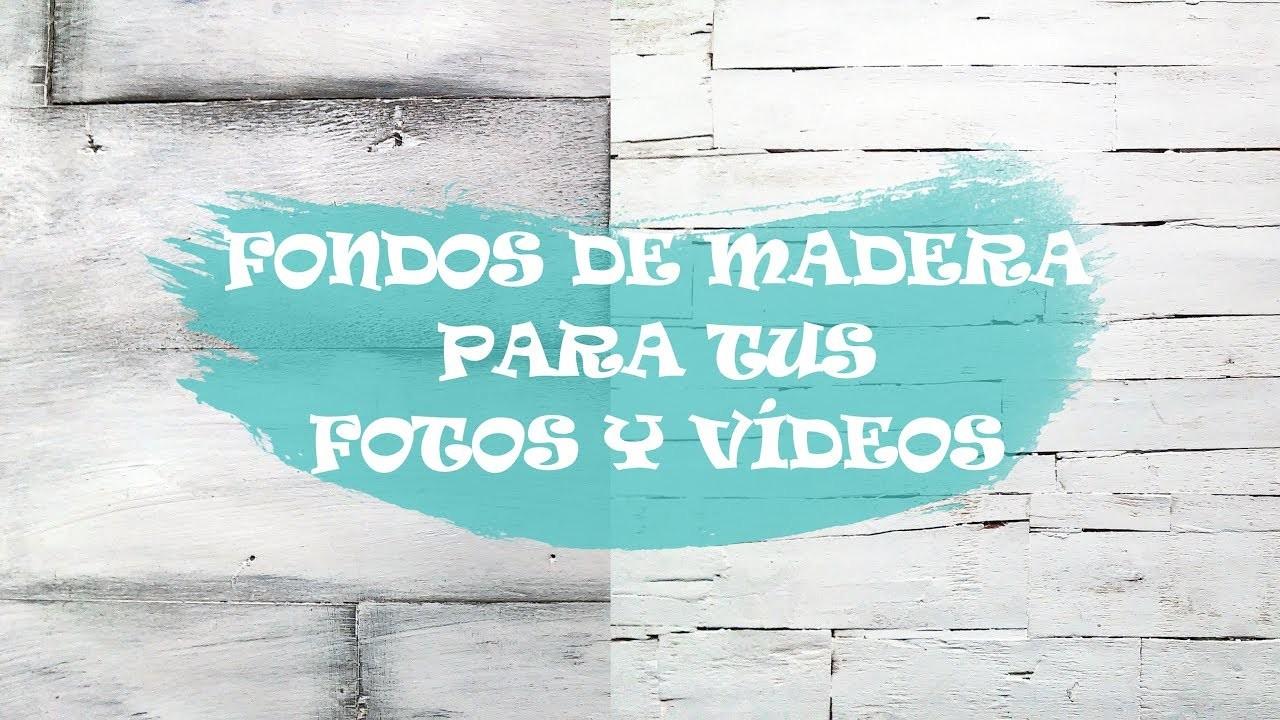 FONDOS DE MADERA PARA FOTOS Y VÍDEOS - fácil y económico. RECICLAJE 100%
