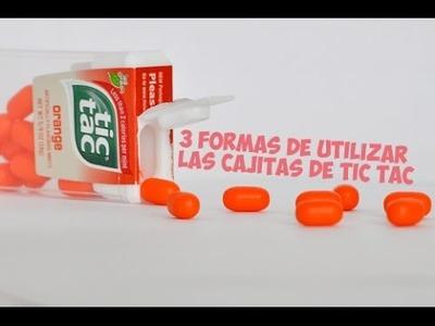 ¡3 MANERAS DE UTILIZAR LAS CAJAS DE TIC TAC! ♥ - | - Sarai
