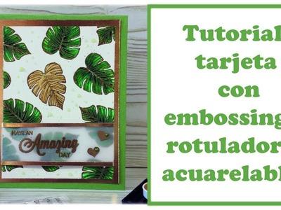 Tutorial: tarjeta con embossing. Embossing card