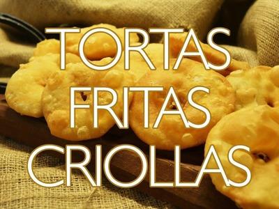 A la cocina! | Tortas Fritas Criollas