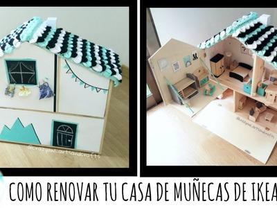 COMO RENOVAR TU CASA DE MUÑECAS FLISAT DE IKEA
