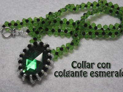 # DIY - Collar con colgante esmeralda# DIY - Necklace with emerald pendant