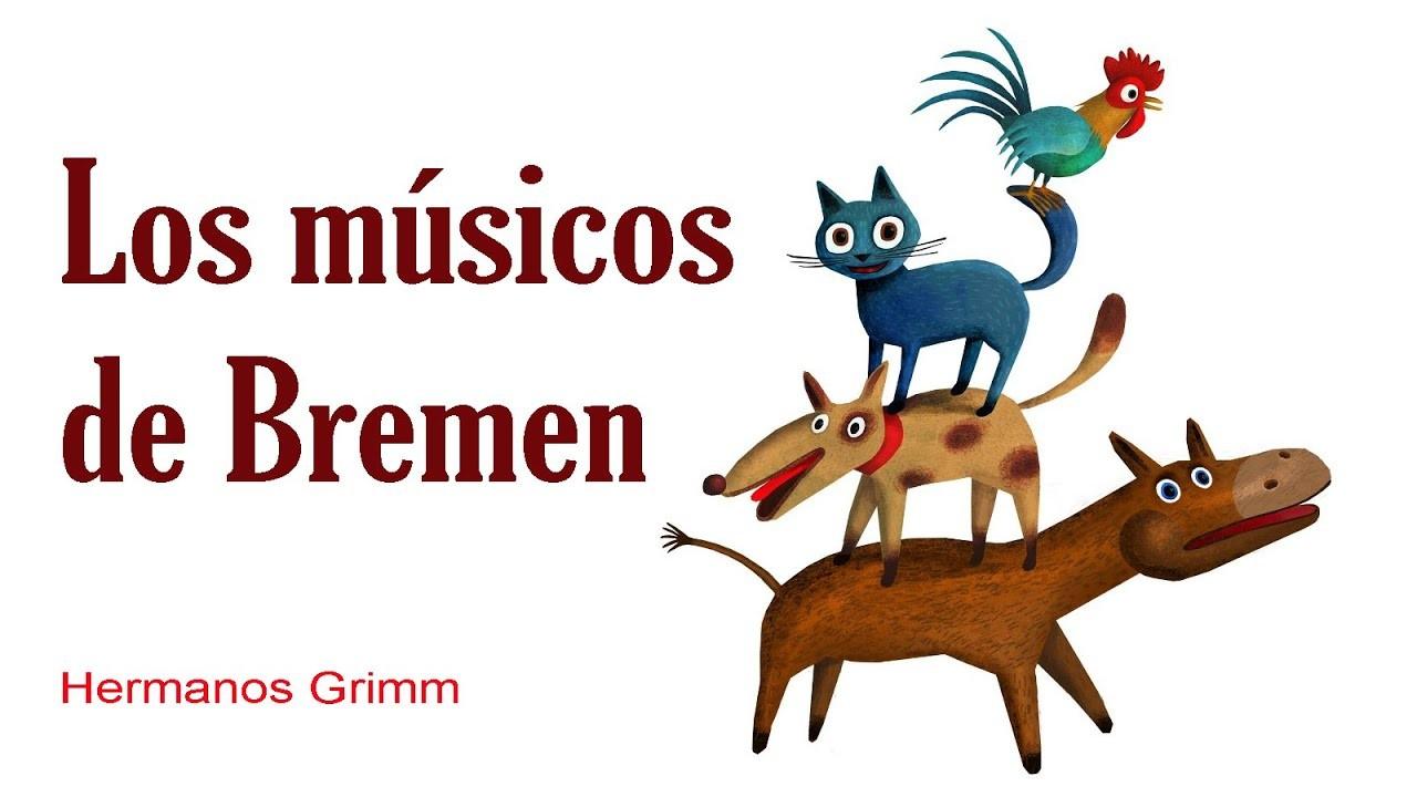 Los músicos de Bremen - Cuentos infantiles -  Grimm
