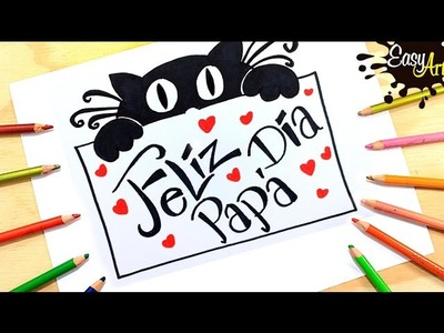 Papá│Como hacer una tarjeta dia del padre 4│how to make Father's day card
