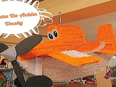 Piñata De Avión - Dusty