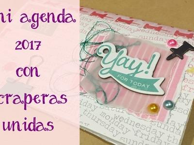 Scraperas Unidas: Mini agenda 2017