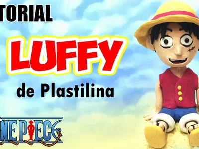 Tutorial Luffy (One Piece) de Plastilina