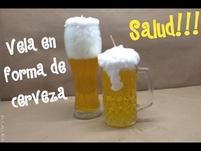 Vela en forma de Cerveza. Vela de gel