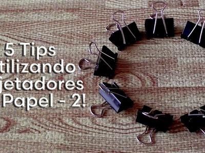 5 Tips Utilizando Sujetadores de Papel - 2
