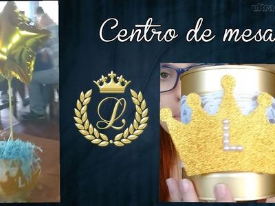 CENTRO DE MESA. PREPARATIVOS #LORENZO FAZ 2