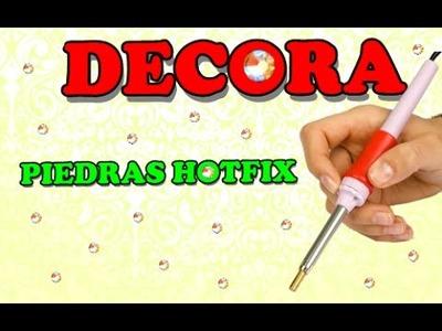 DECORA CON PIEDRAS HOTFIX- ¿Qué son y cómo se utilizan?
