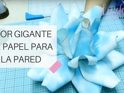 Flor Gigante de Papel para la Pared - Video #6 | Luzka's Creations ✿