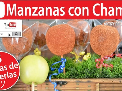 MANZANAS CON CHAMOY 3 MANERAS DE HACERLAS | Vicky Receta Facil