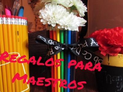 Regalos para Maestros.Gifts for teachers