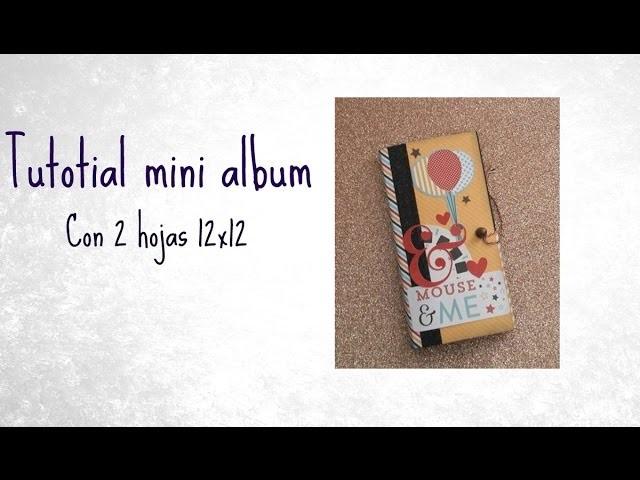 Tutorial mini album - Con dos hojas 12x12