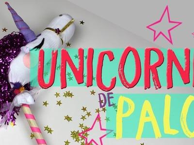 ¿Cómo hacer un unicornio de palo?