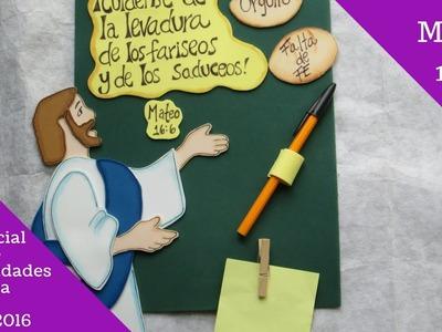 Especial de manualidades para la EBV 2016. Mateo 16:6