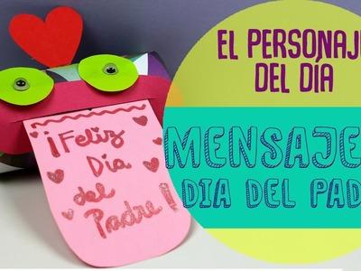 ¡Personaje Mensajero! Un regalo original para el día del padre #umamanualidades