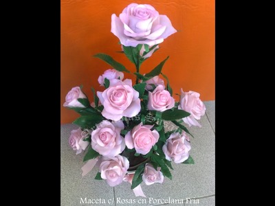 Rosas en Porcelana Fría