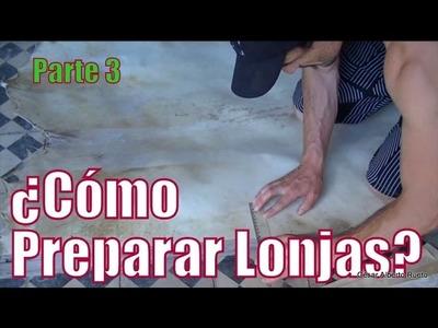 """¿Cómo preparar lonjas? Parte 3 Final """"El Rincón del Soguero"""""""