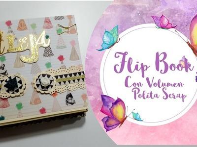 Cumpleaños Dulce Manzana: Flip Book con vólumen de Polita Scrap