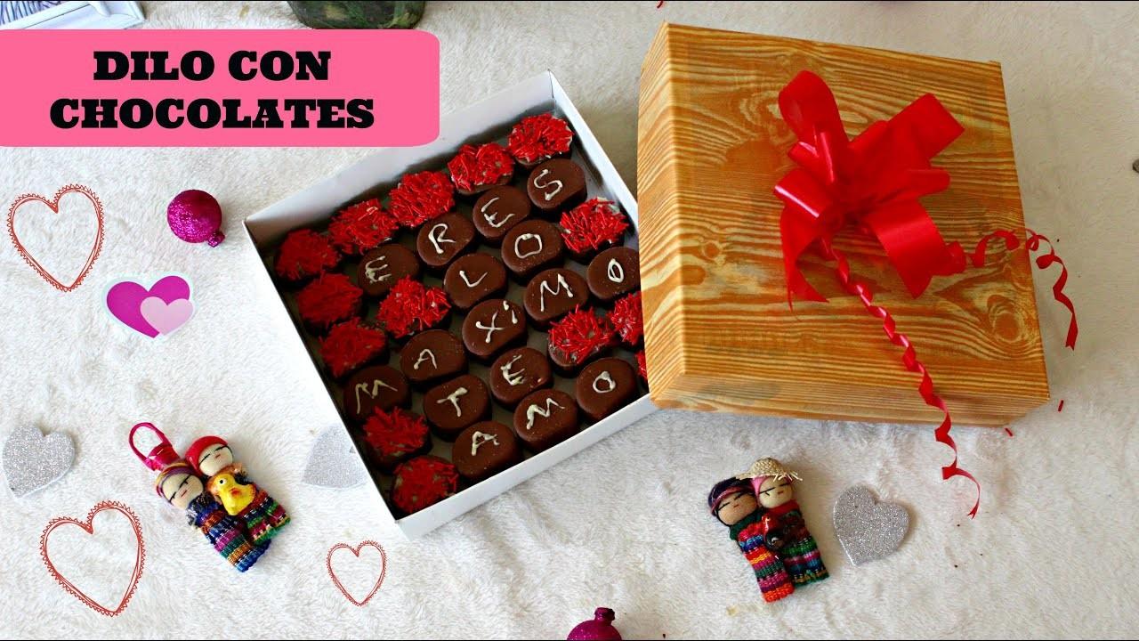 DILO CON  CHOCOLATES- Idea para 14 de Febrero -♥Angy